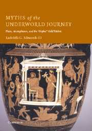 Myths of the Underworld Journey