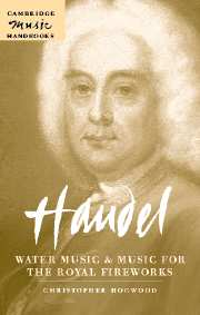 Handel: Water Music and Music for the Royal Fireworks