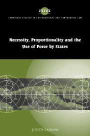 Necessity, Proportionality and the Use of Force by States