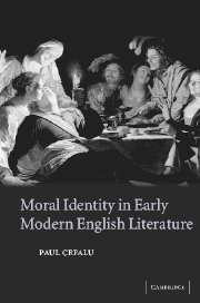 Moral Identity in Early Modern English Literature