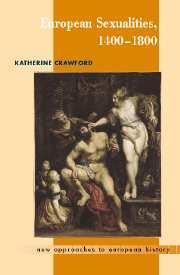 European Sexualities, 1400–1800
