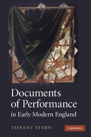 Documents of Performance in Early Modern England