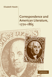 Correspondence and American Literature, 1770–1865