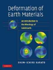 Deformation of Earth Materials