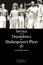 Service and Dependency in Shakespeare's Plays