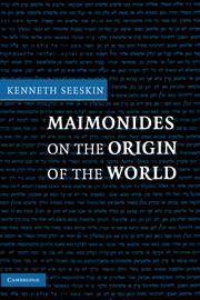 Maimonides on the Origin of the World