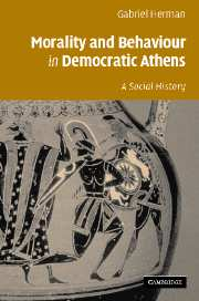 Morality and Behaviour in Democratic Athens