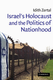 Israel's Holocaust and the Politics of Nationhood