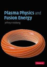 Plasma Physics and Fusion Energy