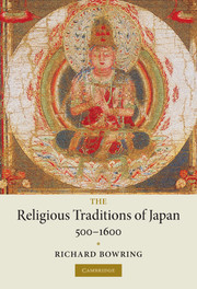The Religious Traditions of Japan 500–1600