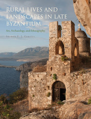 Rural Lives and Landscapes in Late Byzantium