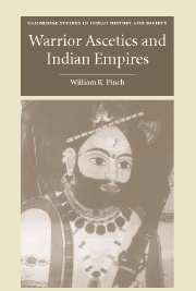 Warrior Ascetics and Indian Empires