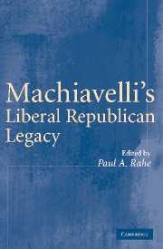 Machiavelli's Liberal Republican Legacy