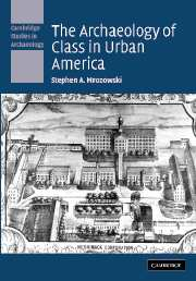 The Archaeology of Class in Urban America