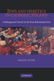 Jews and Heretics in Catholic Poland