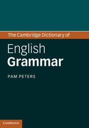 The Cambridge Dictionary of English Grammar