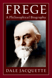 Frege: A Philosophical Biography Book Cover
