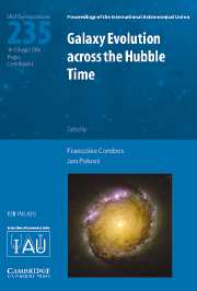 Galaxy Evolution across the Hubble Time (IAU S235)