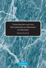 Thucydides and the Philosophical Origins of History