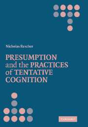 Presumption and the Practices of Tentative Cognition