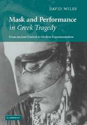 Mask and Performance in Greek Tragedy