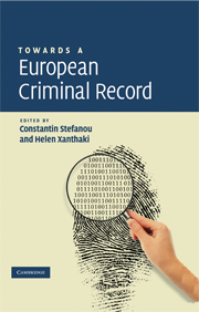 Towards a European Criminal Record