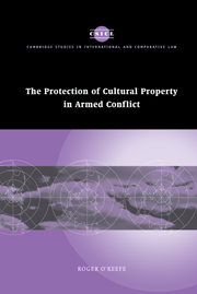 The Protection of Cultural Property in Armed Conflict