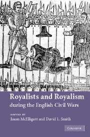 Royalists and Royalism during the English Civil Wars