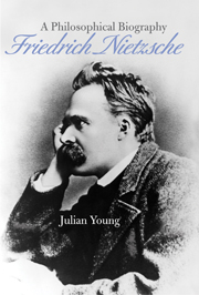 'A Philosophical Biography Friedrich Nietzsche' by Julian Young