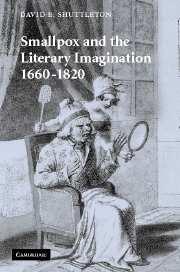 Smallpox and the Literary Imagination, 1660–1820