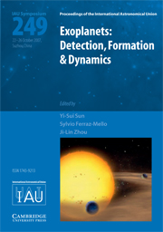 Exoplanets: Detection, Formation and Dynamics (IAU S249)