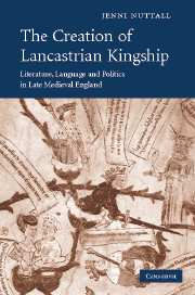 The Creation of Lancastrian Kingship