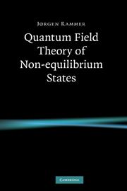 Quantum Field Theory of Non-equilibrium States