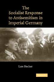 The Socialist Response to Antisemitism in Imperial Germany