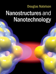 Nanostructures and Nanotechnology
