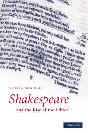 Shakespeare and the Rise of the Editor