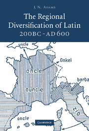 The Regional Diversification of Latin 200 BC - AD 600