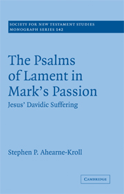 The Psalms of Lament in Mark's Passion