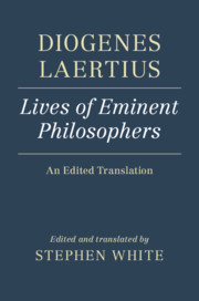 Diogenes Laertius: Lives of Eminent Philosophers