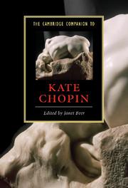 The Cambridge Companion to Kate Chopin