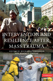Intervention and Resilience after Mass Trauma