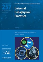 Universal Heliophysical Processes (IAU S257)