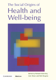 The Social Origins of Health and Well-being