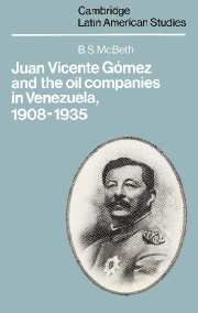 Juan Vicente Gómez and the Oil Companies in Venezuela, 1908–1935