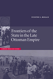 Frontiers of the State in the Late Ottoman Empire
