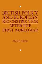 British Policy and European Reconstruction after the First World War