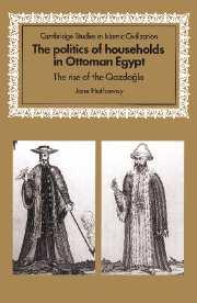 The Politics of Households in Ottoman Egypt