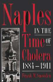 Naples in the Time of Cholera, 1884–1911