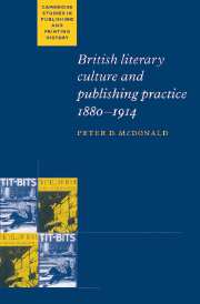 British Literary Culture and Publishing Practice, 1880–1914