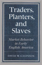 Traders, Planters and Slaves